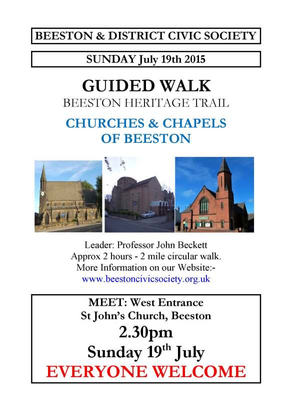 Guided Walk - Churches and Chapels of Beeston. 19 July 2015